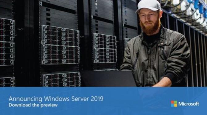 微软正式宣布 Windows Server 2019!首个预览版可下载