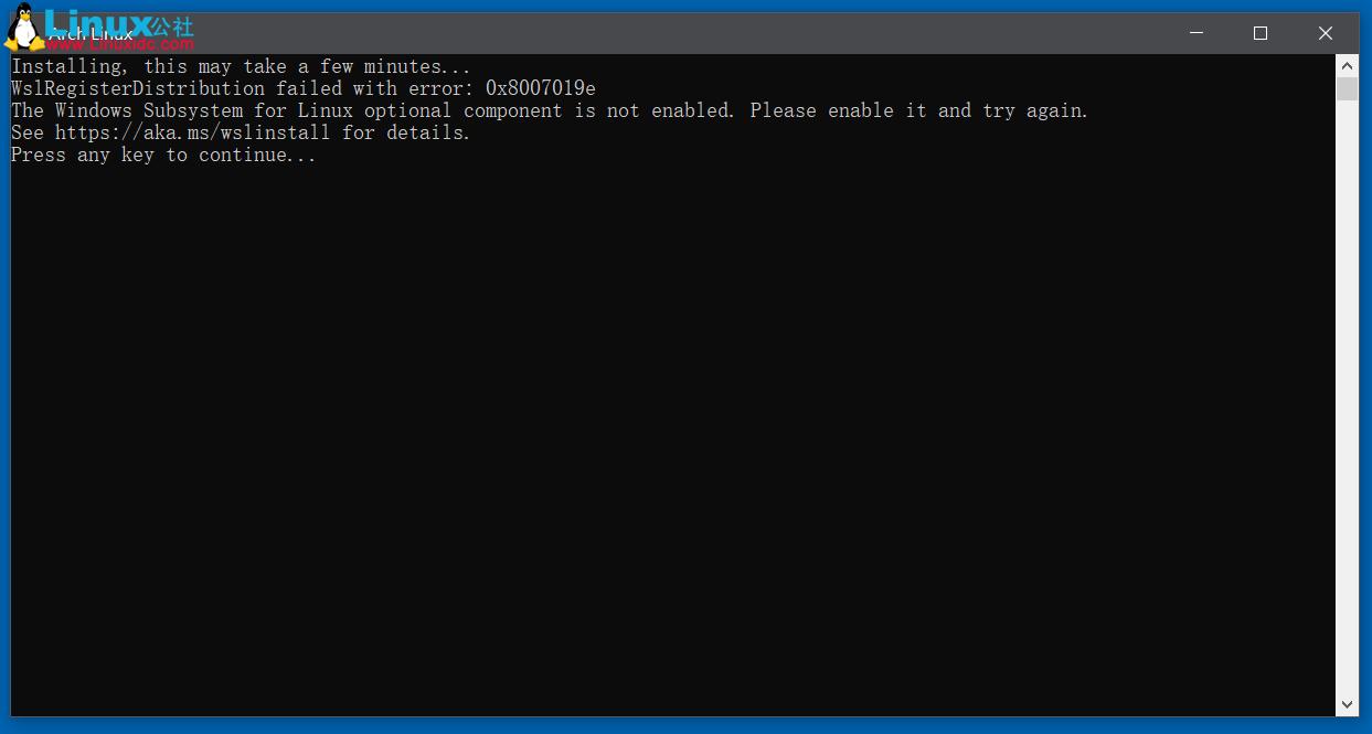 Windows 10安装Linux子系统(WSL)时遇到的问题及解决