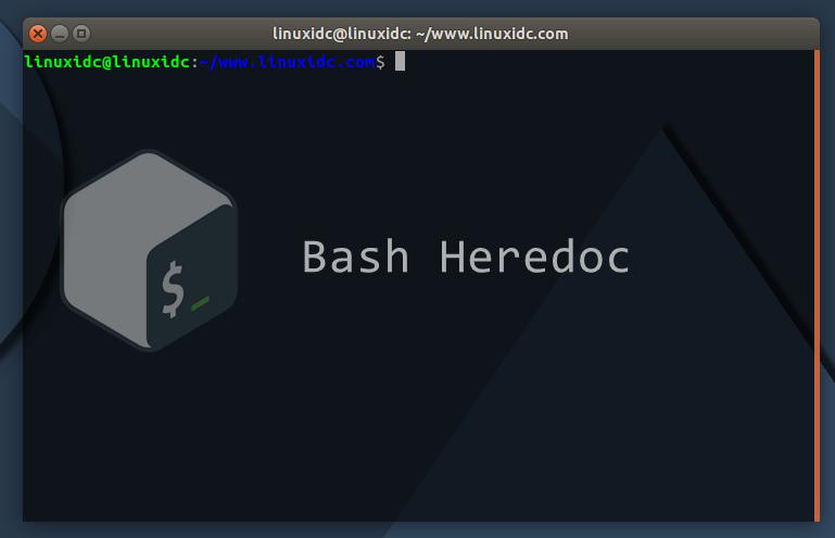 Linux命令技巧分享:Bash Heredoc 使用示例